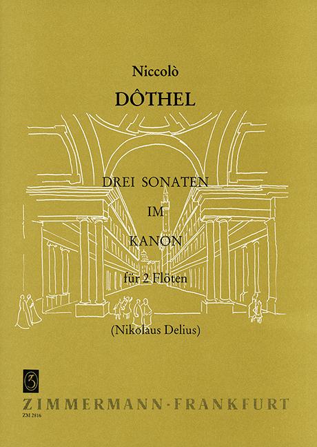 2019 DernièRe Conception Trois Sonates En Canon Dothel, Niccolo 2 Flûtes 9790010281605